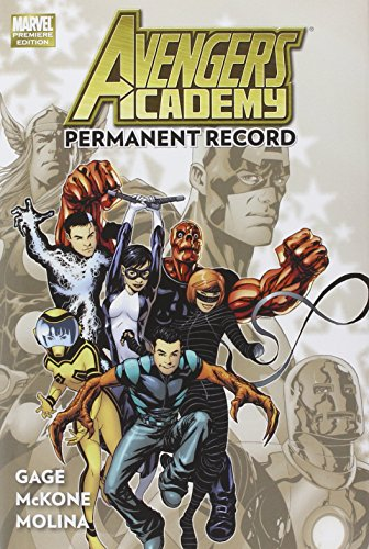 Avengers Academy Volume 1: Permanent Record Cover