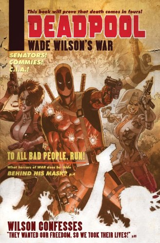 Deadpool: Wade Wilson's War Cover