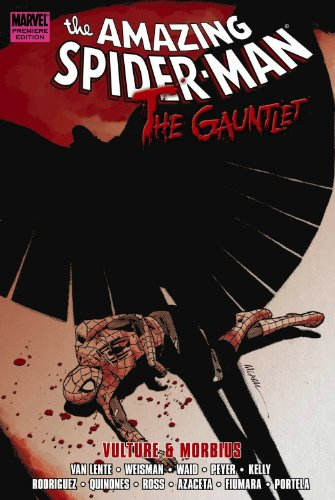 Spider-Man: The Gauntlet Book 3: Vulture And Morbius Cover