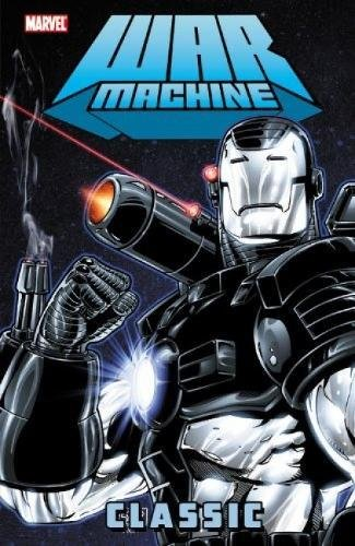 War Machine Classic Vol. 1 Cover