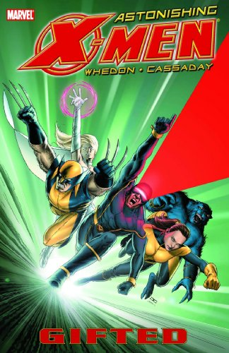 Astonishing X-Men Vol. 1: Gifted (Hardcover Edition With Motion Comic DVD) Cover
