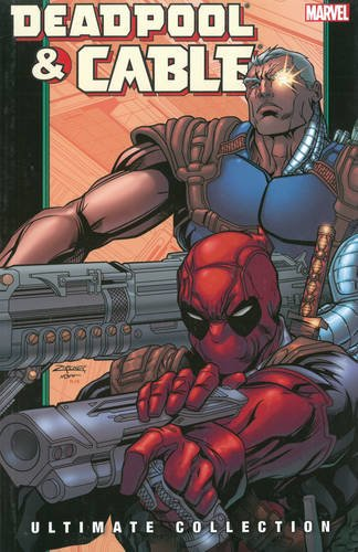 Deadpool And Cable Ultimate Collection 2 Cover