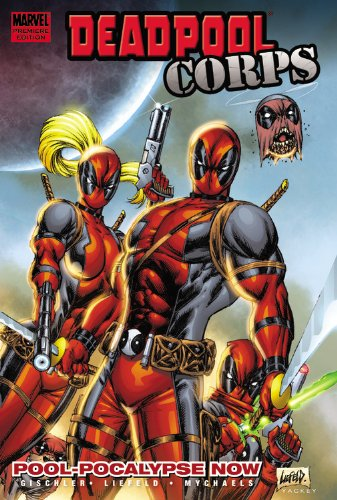 Deadpool Corps Vol. 1: Pool-Pocalypse Now Cover