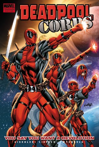 Deadpool Corps Vol. 2: You Say You Want A Revolution Cover