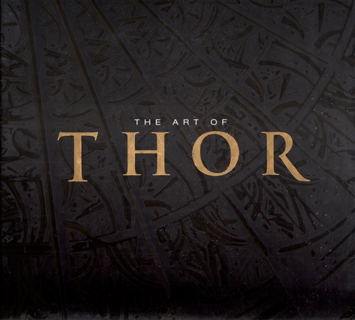 Thor: The Art of Thor the Movie
