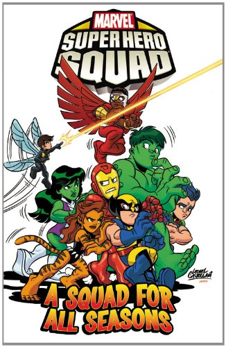 Super Hero Squad: A Squad For All Seasons Cover