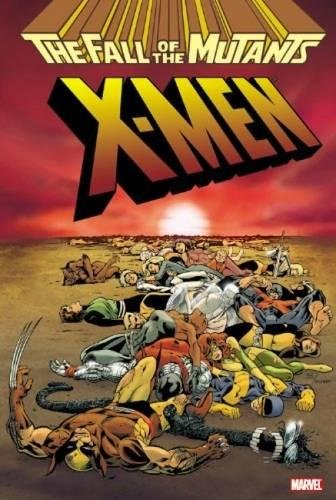 X-Men: Fall Of The Mutants Omnibus Cover