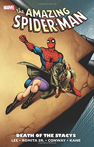 Spider-Man: Death of the Stacys - Stan LeeJohn Romita, Gerry Conway, Gil Kane