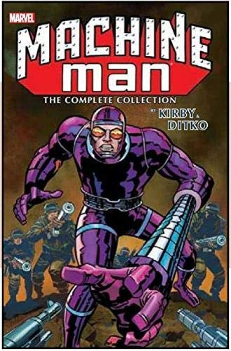 Machine Man by Kirby & Ditko: The Complete Collection - Jack Kirby, Marv Wolfman, Tom Defalco, Roger SternSal Buscema