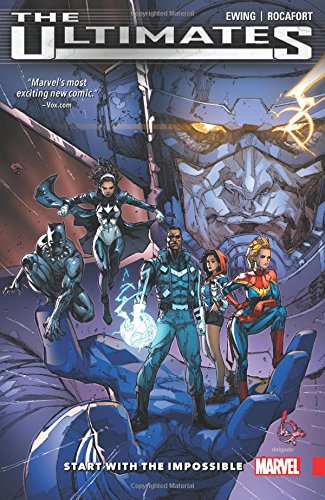 Ultimates: Omniversal Vol. 1: Start With the Impossible (The Ultimates) - Al EwingKenneth Rocafort