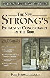 The New Strong's Exhaustive Concordance (Nelson's Super Value Series)