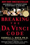 Breaking the Da Vinci Code : Answers to the Questions Everybody's Asking