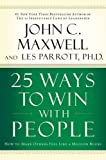 Buy 25 Ways to Win with People : How to Make Others Feel Like a Million Bucks from Amazon