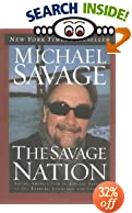 The Savage Nation: Saving America from the Liberal Assault on Our Borders, Language and Culture
