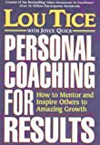Buy Personal Coaching for Results: How to Mentor and Inspire Others to Amazing Growth from Amazon