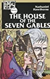 The House of the Seven Gables (Lake Illustrated Classics, Collection 3)