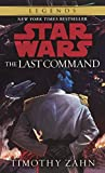 The Last Command (Star Wars: Thrawn Trilogy, Vol. 3)