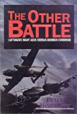 The Other Battle: Luftwaffe Night Aces Versus Bomber Command
