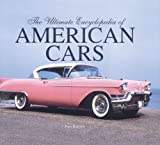 Ultimate Encyclopedia of American Cars