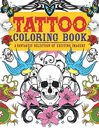 Tattoo Coloring Book: A Fantastic Selection of Exciting Imagery (Chartwell Coloring Books) - Patience Coster