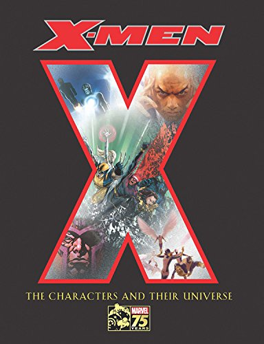 X-Men: The Characters and Their Universe - Michael Mallory