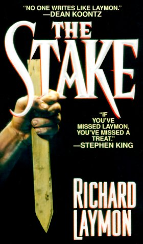 The Stake by Richard Laymon