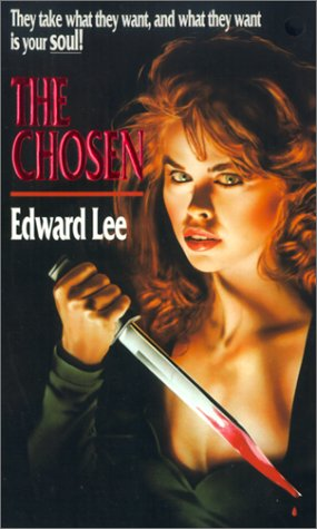 The Chosen by Edward Lee