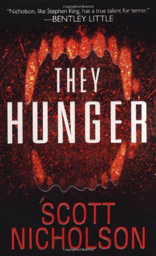 They Hunger by Scott Nicholson