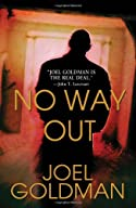 No Way Out by Joel Goldman