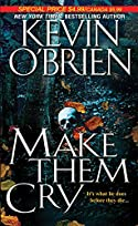 Make Them Cry by Kevin O'Brien