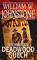 Deadwood Gulch by William W. Johnstone�and J. A. Johnstone