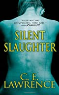 Silent Slaughter by C. E. Lawrence