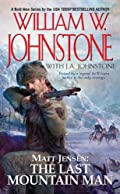 Matt Jensen, The Last Mountain Man by William W. Johnstone and J. A. Johnstone
