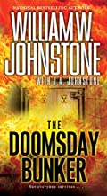 The Doomsday Bunker by William W. Johnstone and J. A. Johnstone