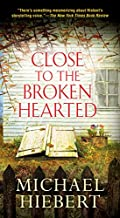 Close To the Broken Hearted by Michael Hiebert