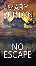 No Escape by Mary Burton
