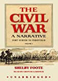 The Civil War: A Narrative, Vol. 1 Fort Sumter to Perryville (Part 2 - Fourteen 1 1/2 Hour Cassettes)
