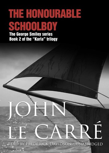 The Honourable Schoolboy  (Book 2 of the 'Karla' trilogy)