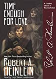 Time Enough for Love: Library Edition