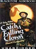 Catch a Falling Clown by  Stuart M. Kaminsky, Tom Parker (Reader) (Audio Cassette - November 2001)