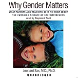 Why Gender Matters: What Parents and Teachers Need to Know about the Emerging Science of Sex Differences (Library Edition)