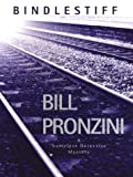 Bindlestiff (G K Hall Nightingale Series) [LARGE PRINT] by Bill Pronzini
