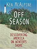 Off-season Discovering America On Winter's Shore