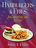 Hamburgers & Fries - An American Story