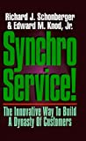 Buy Synchroservice!: The Innovative Way to Build a Dynasty of Customers from Amazon