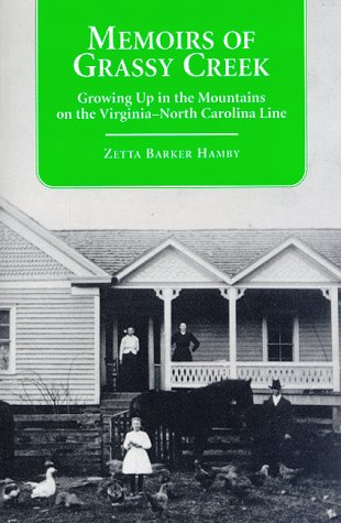 Memoirs of Grassy Creek: Growing up in the Mountains on the Virginia-North Carolina Line