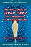 The Influence of Star Trek on Television, Film and Culture