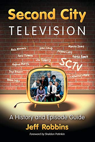 Second City Television: A History and Episode Guide cover