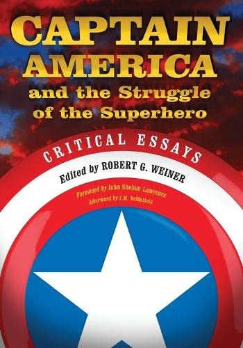 Captain America And The Struggle Of The Superhero: Critical Essays  Cover