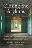 Closing the Asylums